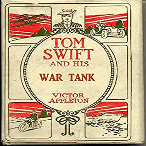 Tom Swift and his War Tank Audiobook