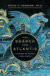 Book Cover: The Search for Atlantis: A History of Plato's Ideal State