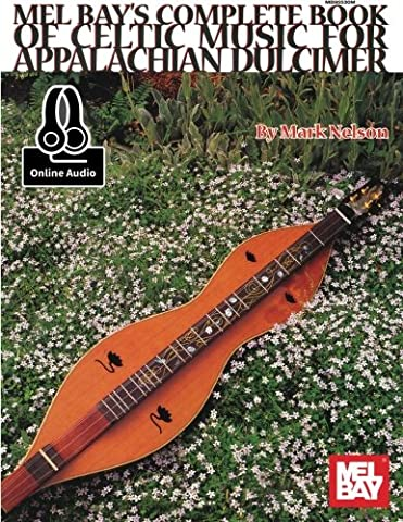 Complete Book of Celtic Music for Appalachian Dulcimer - Dulcimer Book