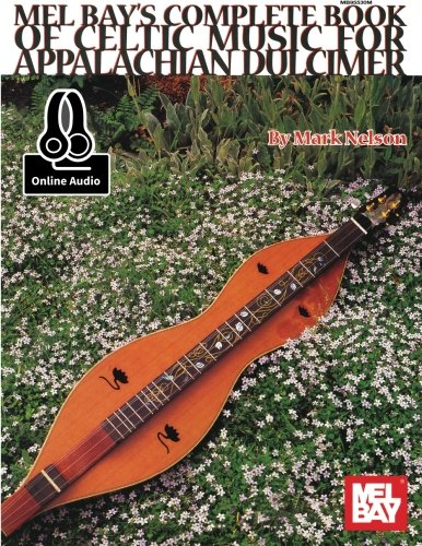 - Complete Book of Celtic Music for Appalachian Dulcimer