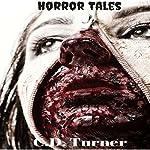 Horror Tales | C.D. Turner
