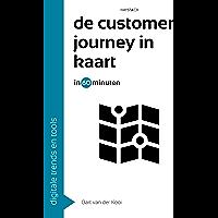 De customer journey in kaart in 60 minuten (60 minuten serie Book 24)