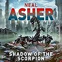 Shadow of the Scorpion Hörbuch von Neal Asher Gesprochen von: Ric Jerrom