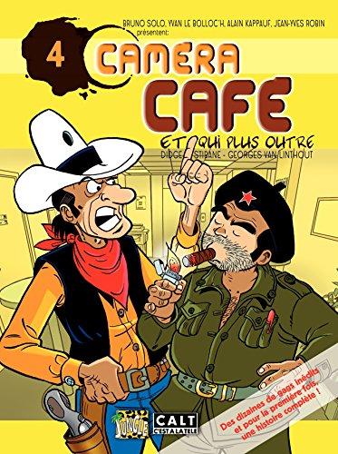 Caméra Café - tome 4 - Qui plus outre (French Edition)