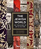 img - for The Jewish World: 100 Treasures of Art and Culture book / textbook / text book