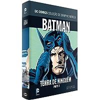 Batman, Terra de Ninguém - Parte 4. Coleção Dc Graphic Novels