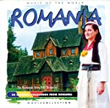 Music of the World%3A Romania by Romania