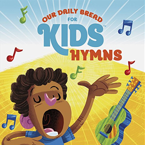 Our Daily Bread for Kids Hymns ()