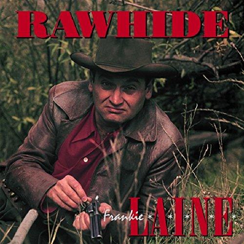 Rawhide by Laine, Frankie