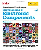 img - for Encyclopedia of Electronic Components Volume 3: Sensors for Location, Presence, Proximity, Orientation, Oscillation, Force, Load, Human Input, Liquid ... Light, Heat, Sound, and Electricity book / textbook / text book