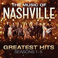 The Music Of Nashville: Greatest Hits Seasons 1-6