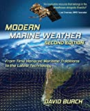 img - for Modern Marine Weather: From Time Honored Maritime Traditions to the Latest Technology, 2nd Edition book / textbook / text book