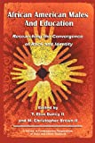 African American Males and Education, T. Elon Dancy and M. Christopher Brown, 1617359416