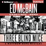 Three Blind Mice: Matthew Hope, Book 9 | Ed McBain