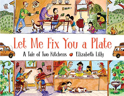 Book Cover: Let Me Fix You a Plate: A Tale of Two Kitchens