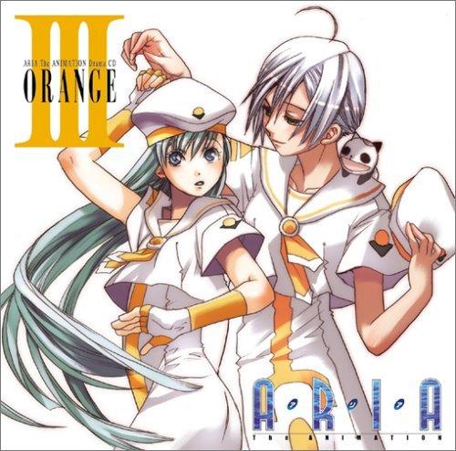 Drama CD by Aria the Animation Drama CD 3-Orange (2006-01-25)