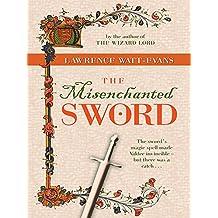 The Misenchanted Sword: A Legend of Ethshar (Legends of Ethshar)
