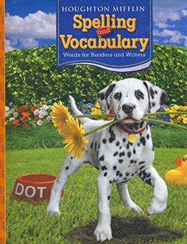 Houghton Mifflin Spelling And Vocabulary: Words for Readers and Writers