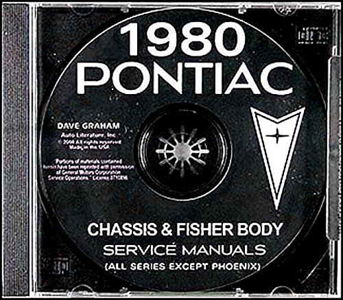 A MUST FOR OWNERS, MECHANICS & RESTORERS 1980 PONTIAC FACTORY REPAIR SHOP & SERVICE MANUAL & FISHER BODY MANUAL CD - Bonneville, Catalina, LeMans, Grand Am, Grand Prix, Sunbird, Firebird, Esprit, Formula and Trans Am, Convertible, Wagons ebook