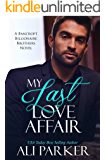 My Last Love Affair: A Fake Fiancee Secret Baby Romance