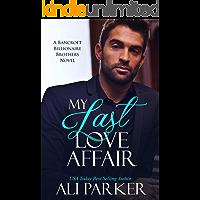 My Last Love Affair: A Fake Fiancee Secret Baby Romance (English Edition)