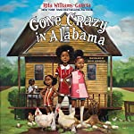 Gone Crazy in Alabama | Rita Williams-Garcia