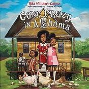 Gone Crazy in Alabama  | Rita Williams-Garcia