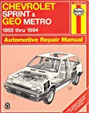 Haynes Chevrolet Sprint and Geo, 1985-94, Warren, Larry and Haynes, J.H., 1563921405
