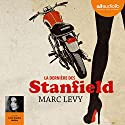 La dernière des Stanfield Audiobook by Marc Levy Narrated by Anne Sophie Nallino