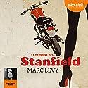 La dernière des Stanfield Hörbuch von Marc Levy Gesprochen von: Anne Sophie Nallino