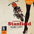 La dernière des Stanfield   Livre audio Auteur(s) : Marc Levy Narrateur(s) : Anne Sophie Nallino