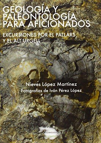 Descargar Libro Geología Y Paleontología Para Aficionados Nieves Lopez Martinez