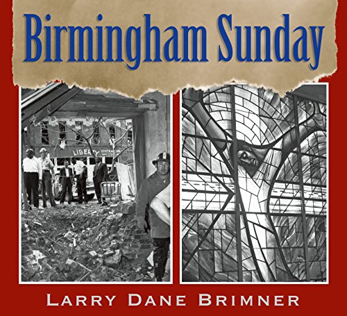 Birmingham Sunday (Orbis Pictus Honor for Outstanding...