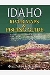 Idaho River Maps & Fishing Guide 2015 (River Maps and Fishing Guides) Paperback
