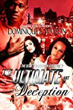 The Ultimate Art of Deception: Part 3 (Secrets and Deception Series)