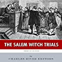 American Legends: The Salem Witch Trials Audiobook by  Charles River Editors Narrated by Bob Neufeld