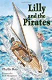 Lilly and the Pirates, Phyllis Root, 1590785835