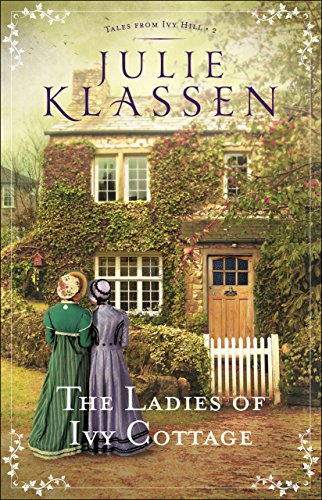 The Ladies of Ivy Cottage (Tales from Ivy Hill Book #2) cover