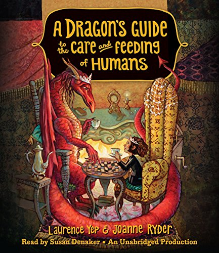 A Dragon's Guide to the Care and Feeding of Humans by Listening Library (Audio)