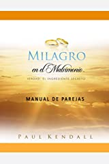 Milagro en el Matrimonio Manual de Parejas (Spanish Edition) Paperback