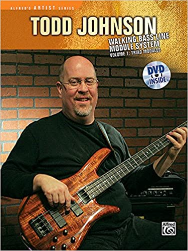 the todd johnson walking bass line module system vol 1 triad modules alfreds artist series