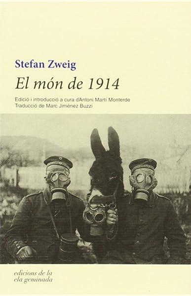 El món de 1914 (Trivium): Amazon.es: Zweig, Stefan, Jimenez Buzzi ...