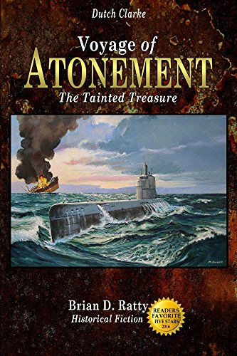 Voyage of Atonement: The Tainted Treasure (Dutch Clarke Series Book 3)