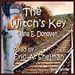 The Witch's Key: Detective Marcella Witch's Series, Book 3 | Dana E. Donovan
