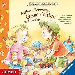 Meine allerersten Geschichten und Lieder (Meine erste Kinderbibliothek)