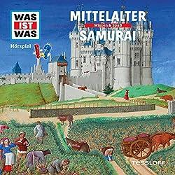 Mittelalter / Samurai (Was ist Was 18)
