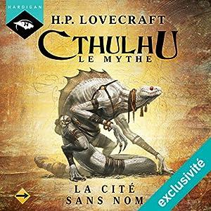 La Cité sans nom (Cthulhu - Le mythe 1) Audiobook