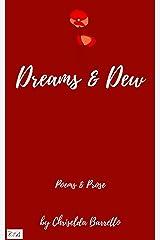 Dreams & Dew Kindle Edition