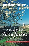 A Basketful of Snowflakes: One Mallorcan Spring
