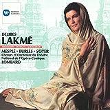 : Delibes - Lakmé / Mesplé, Burles, Soyer, Millet, Benoît, Opéra-Comique, Lombard